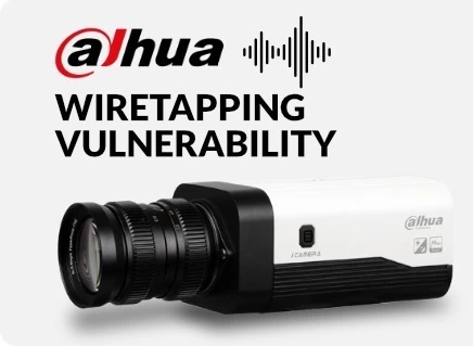 Dahua Wiretapping Vulnerability